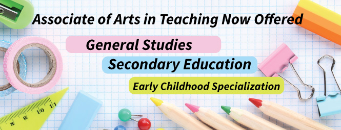 Associate of Arts in Teaching Now Offered