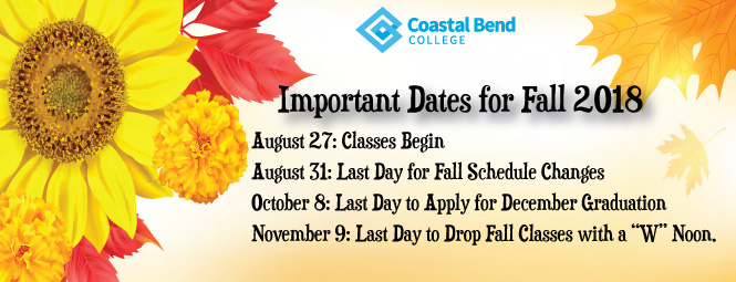 Important Dates for Fall 2018